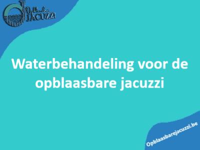 tips en uitleg over het wateronderhoud van een opblaasbare jacuzzi - Alles over reinigen en wateronderhoud opblaasbare bubbelbad